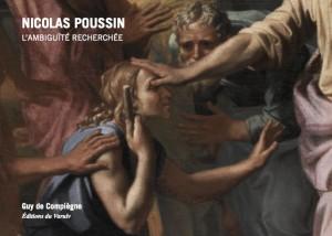 Guy de Compiègne : Nicolas Poussin ou l'ambiguïté recherchée