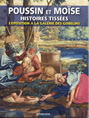 Poussin and Moïse, Interwoven Stories